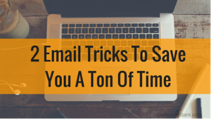 email-tricks-to-save-you-time